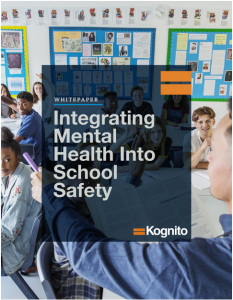 Kognito White Paper on Integrating Mental Health into School Safety