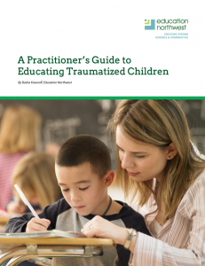 Practitioner's Guide to Educating Traumatized Children