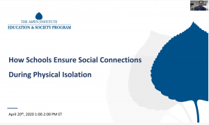 Aspen Institute webinar on Social Connections During Physical Isolation