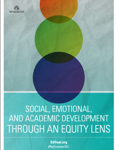 EdTrust SEAD with Equity Lens Report