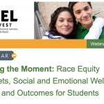 Webinar on Race Equity Mindsets and SEL